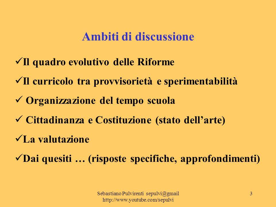Sebastiano Pulvirenti sepulvi@gmail http://www.youtube.com/sepulvi 4 I processi di Riforma tra … autonomia delle Istituzioni scolastiche e dimensione europea dell'istruzione