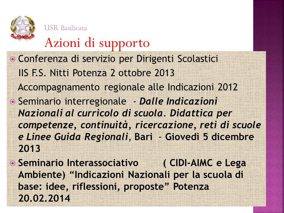  Conferenza di servizio per Dirigenti Scolastici IIS F.S. Nitti Potenza 2 ottobre 2013 Accompagnamento regionale alle Indicazioni 2012  Seminario in