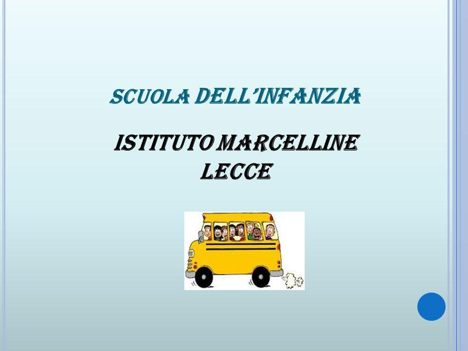 SCUOLA DELL'INFANZIA ISTITUTO MARCELLINE LECCE