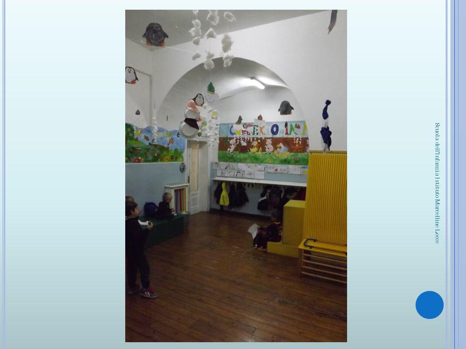 IL PORTICO AZZURRO, IN CUI SI SVOLGONO ALCUNE ATTIVITÀ DIDATTICHE, QUALI INGLESE E QUADERNO OPERATIVO Scuola dell Infanzia Istituto Marcelline Lecce