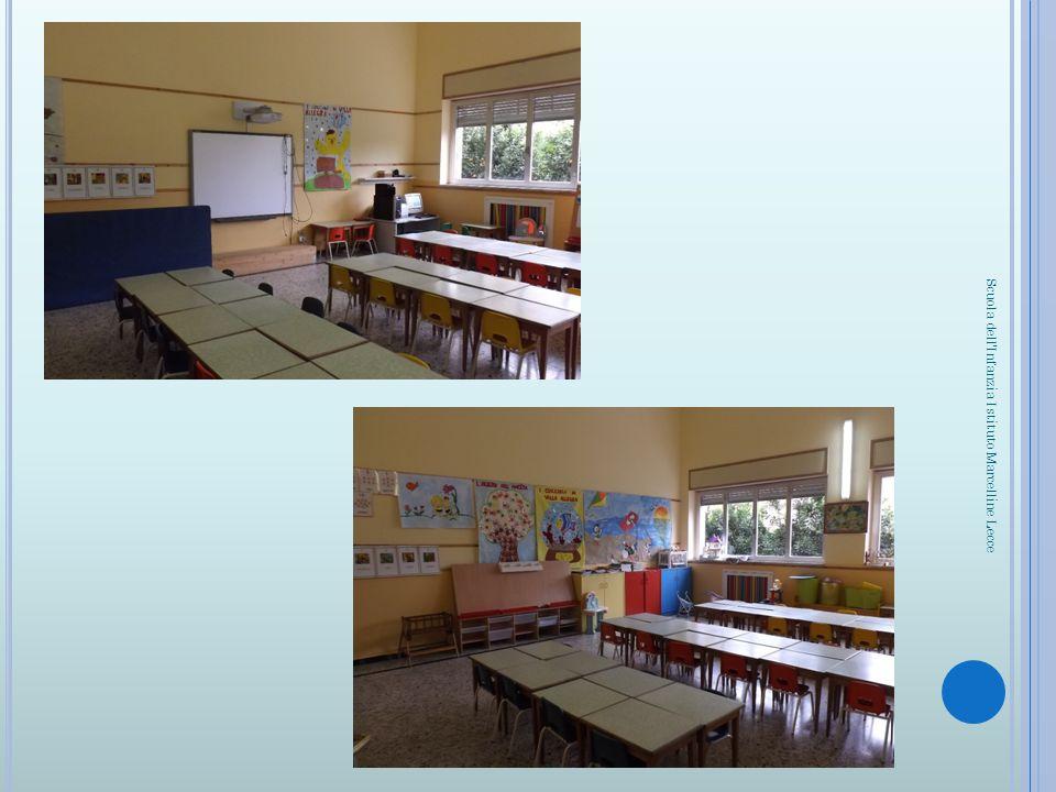 Foto sezione A Foto sez. B Scuola dell'Infanzia Istituto Marcelline Lecce