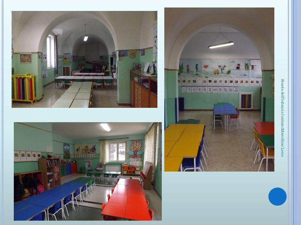 Foto sez. E Foto sez. D Scuola dell'Infanzia Istituto Marcelline Lecce