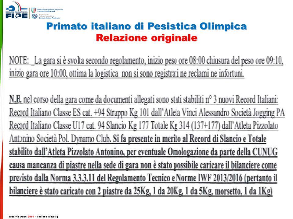 Primato italiano di Pesistica Olimpica Relazione originale Archivio CNUG 2014 – Fabiano Blasutig