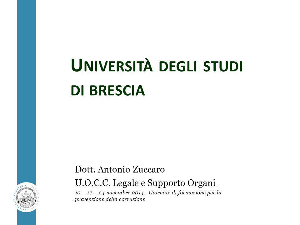 U NIVERSITÀ DEGLI STUDI DI BRESCIA Dott. Antonio Zuccaro U.O.C.C.