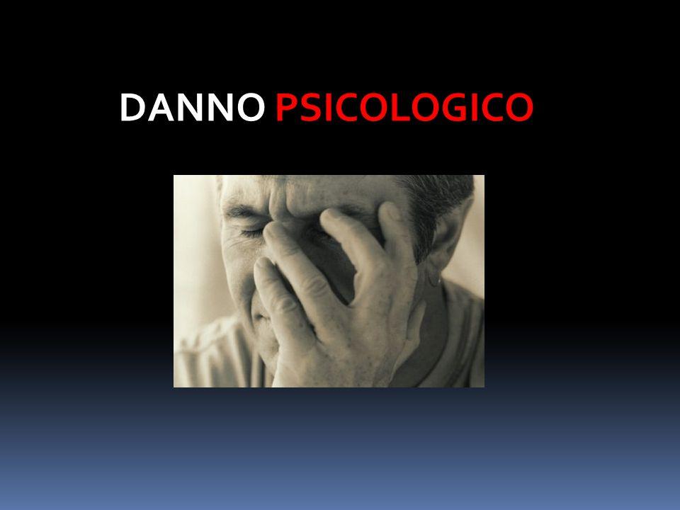 DANNO PSICOLOGICO
