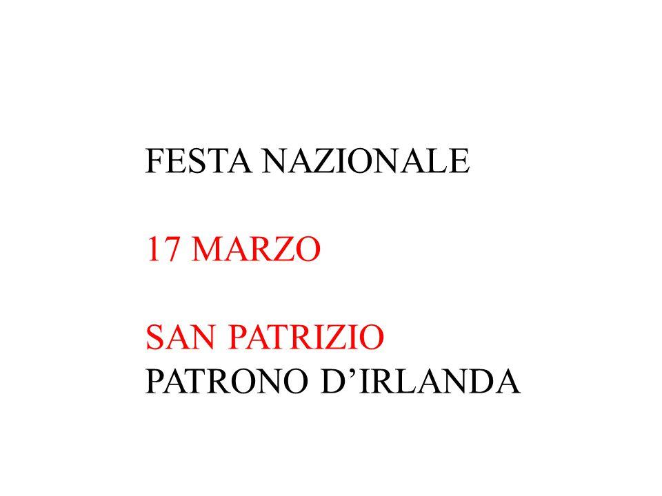 FESTA NAZIONALE 17 MARZO SAN PATRIZIO PATRONO D'IRLANDA