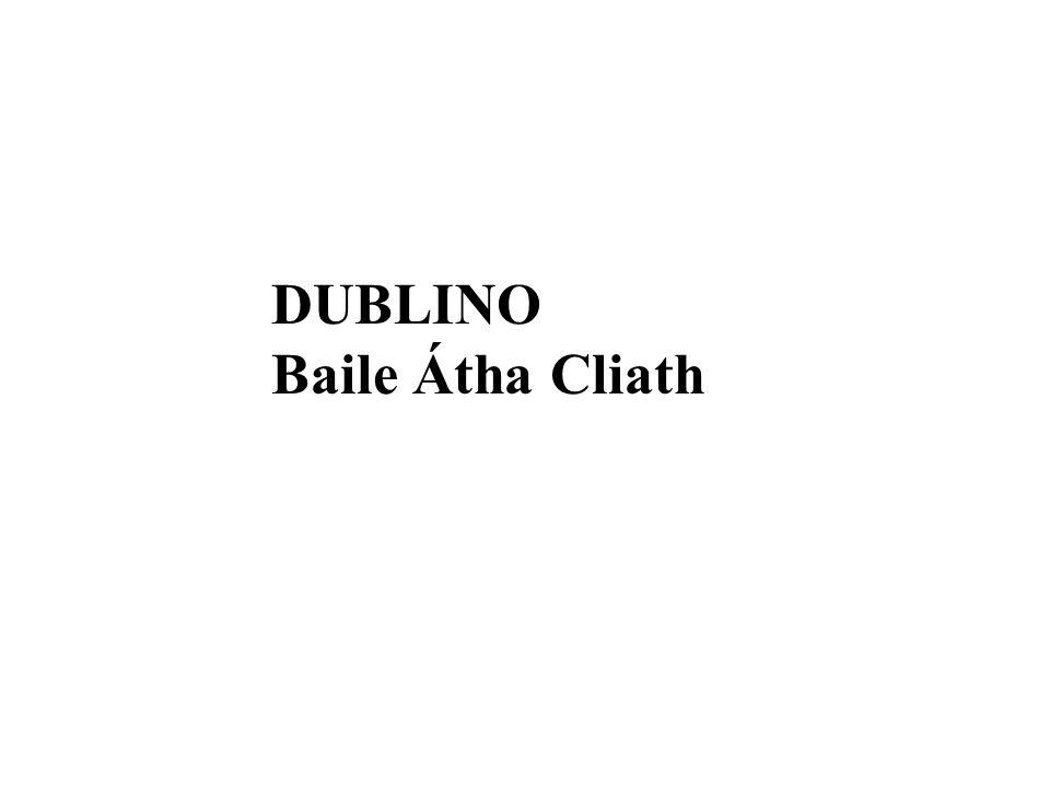 DUBLINO Baile Átha Cliath