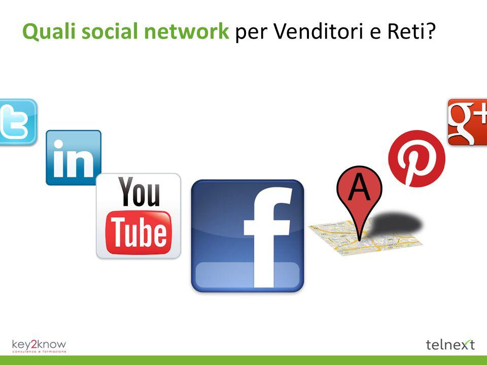 Quali social network per Venditori e Reti?