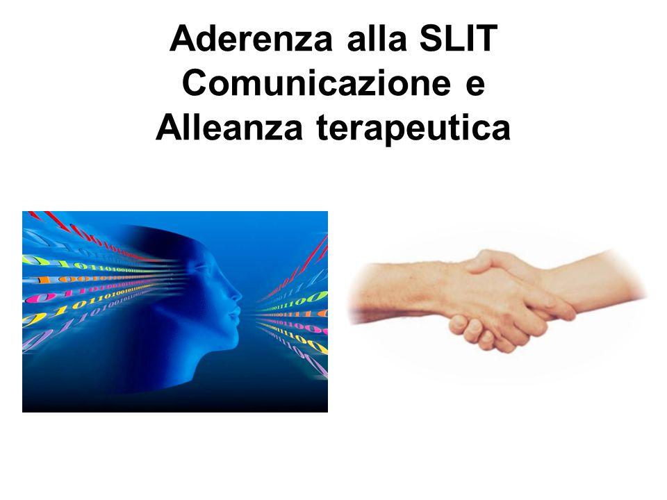 Aderenza alla SLIT Comunicazione e Alleanza terapeutica