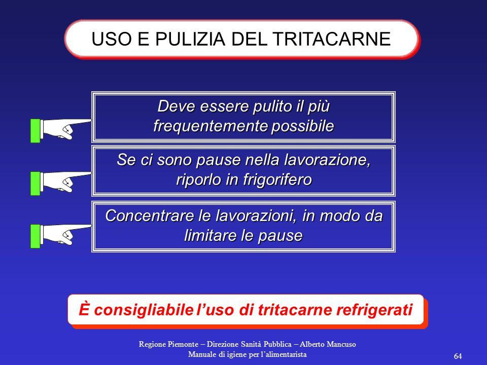 Regione Piemonte – Direzione Sanità Pubblica – Alberto Mancuso Manuale di igiene per l'alimentarista 63 Lavarsi le mani prima della preparazione Limit