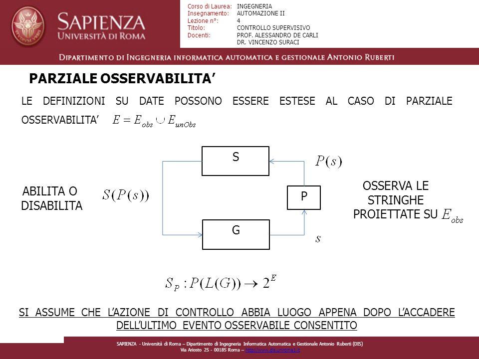 Facoltà di Ingegneria Corso di Laurea: Insegnamento: Lezione n°: Titolo: Docenti: INGEGNERIA AUTOMAZIONE II 4 CONTROLLO SUPERVISIVO PROF.
