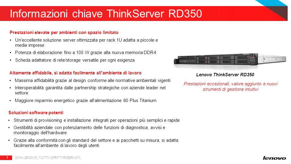 7 Informazioni chiave ThinkServer RD350 2014 LENOVO.