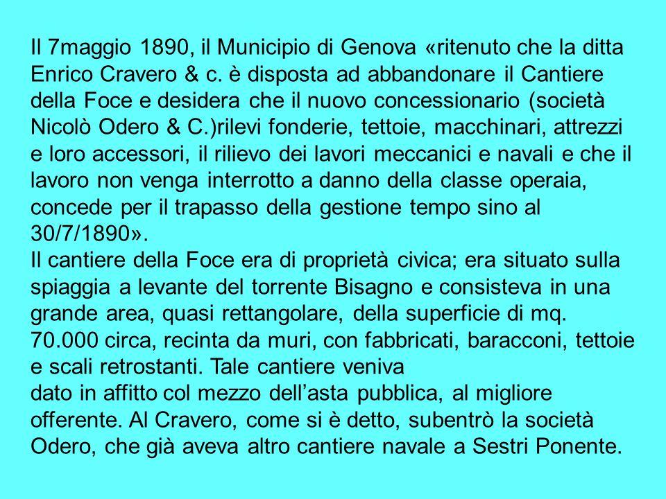 Il 7maggio 1890, il Municipio di Genova «ritenuto che la ditta Enrico Cravero & c.