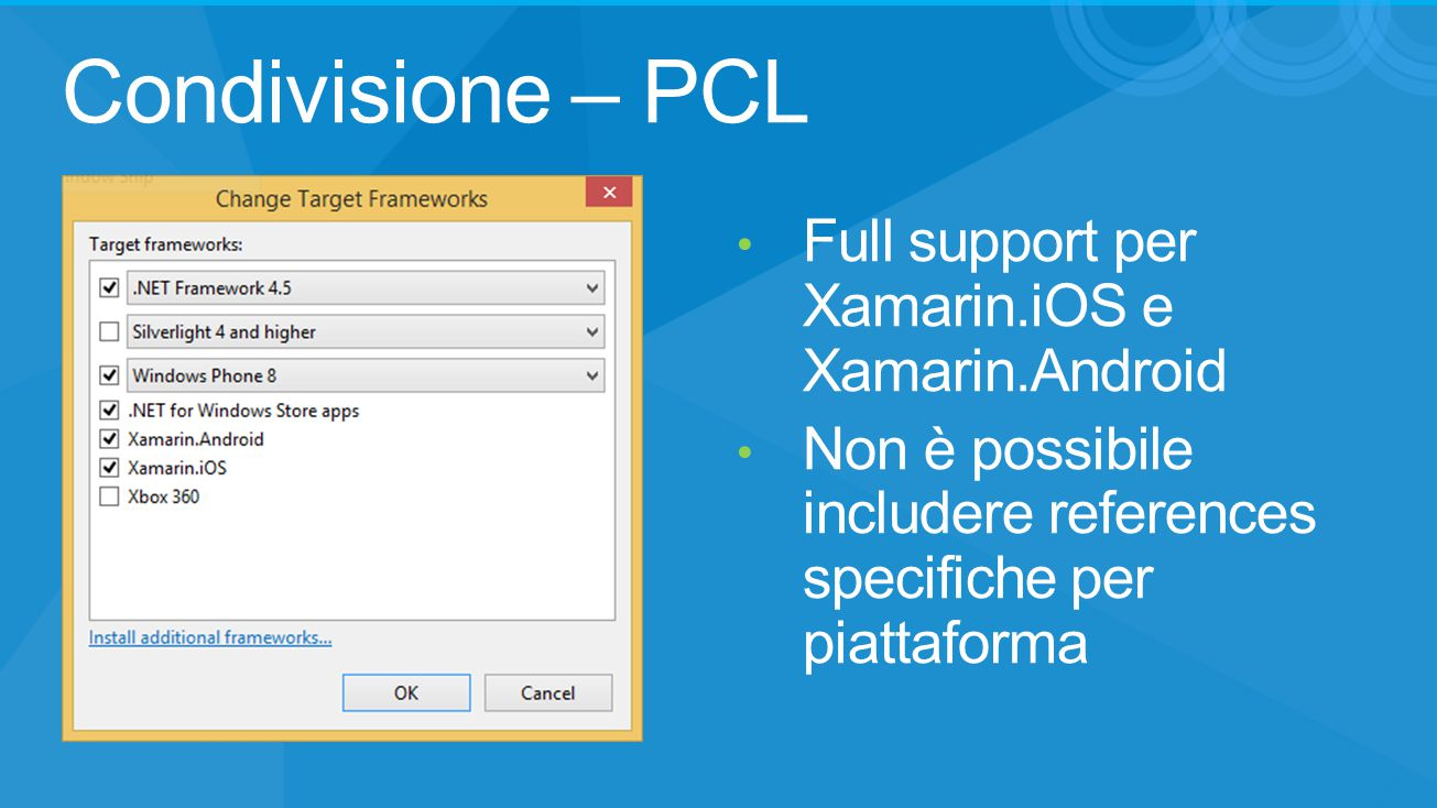 Condivisione – PCL Full support per Xamarin.iOS e Xamarin.Android Non è possibile includere references specifiche per piattaforma