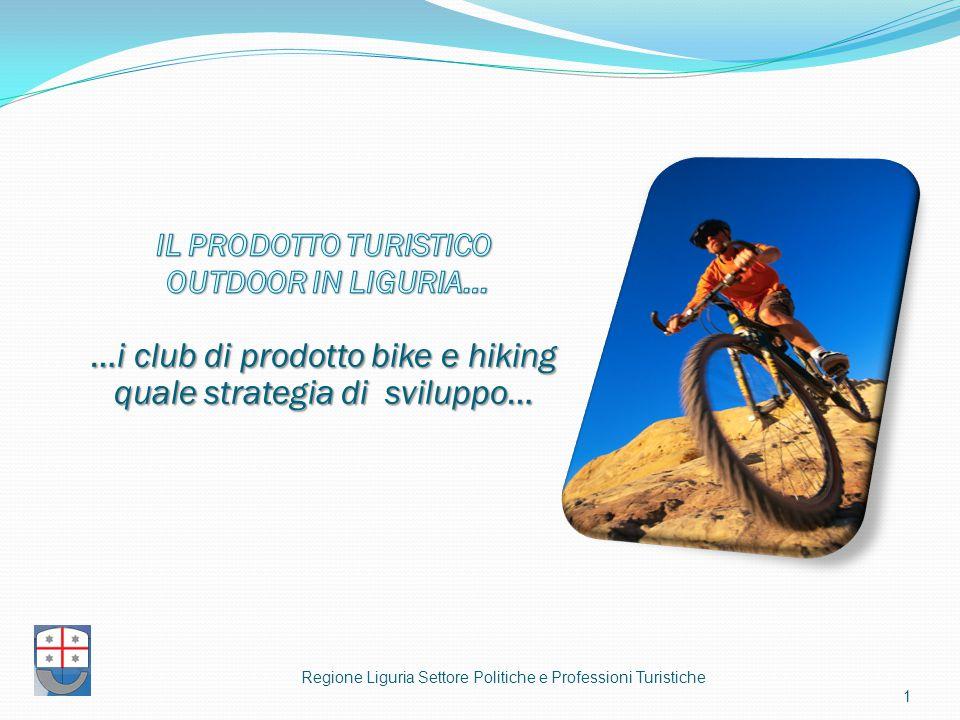 Regione Liguria Settore Politiche e Professioni Turistiche 1