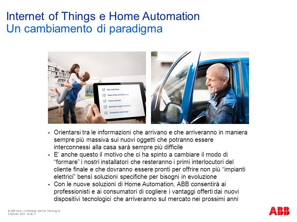 Internet of Things e Home Automation Un cambiamento di paradigma  Orientarsi tra le informazioni che arrivano e che arriveranno in maniera sempre più