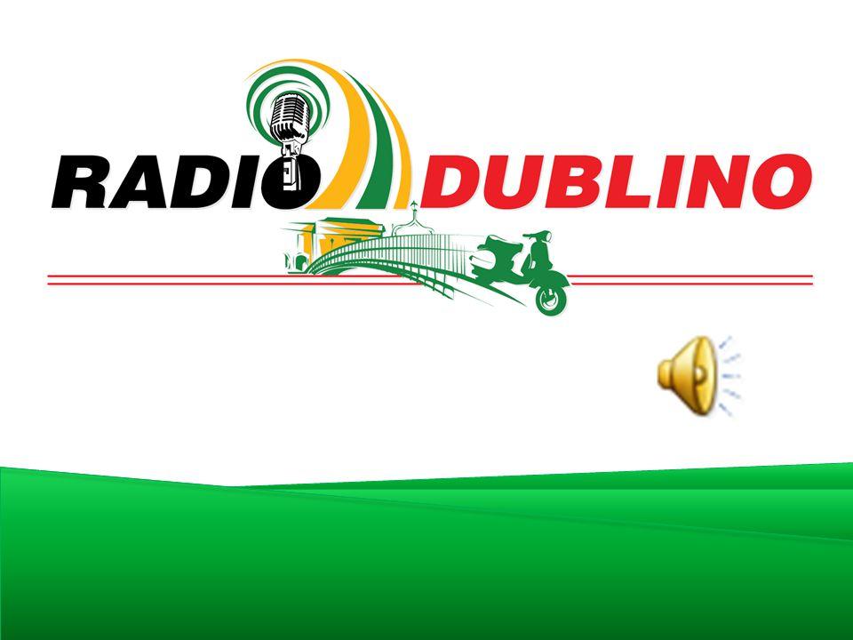  Radio Dublino è un programma radio trasmesso in diretta da Dublino ogni Mercoledì dalle 9:30 alle 10:30 di sera dalle radio frequenze di Near 90.3 FM.