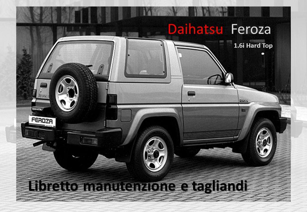 Daihatsu Feroza Libretto manutenzione e tagliandi 1.6i Hard Top