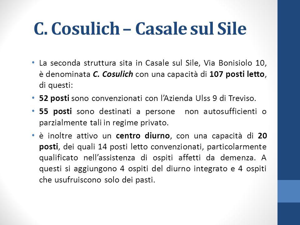 C. Cosulich – Casale sul Sile La seconda struttura sita in Casale sul Sile, Via Bonisiolo 10, è denominata C. Cosulich con una capacità di 107 posti l