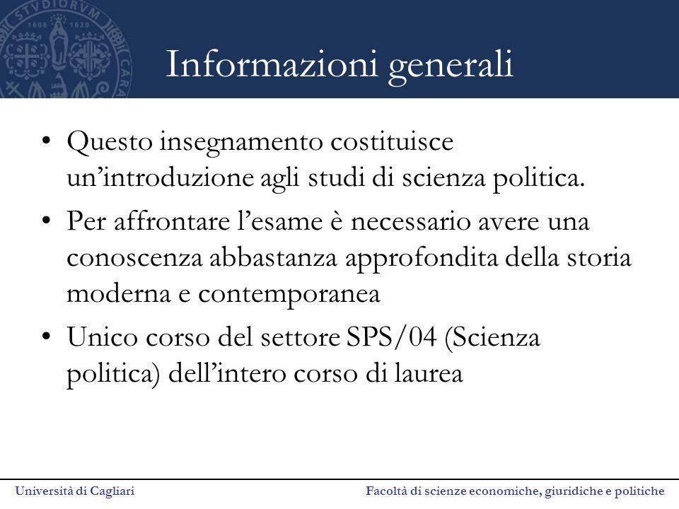 Università di Cagliari Facoltà di scienze economiche, giuridiche e politiche Informazioni generali Questo insegnamento costituisce un'introduzione agl