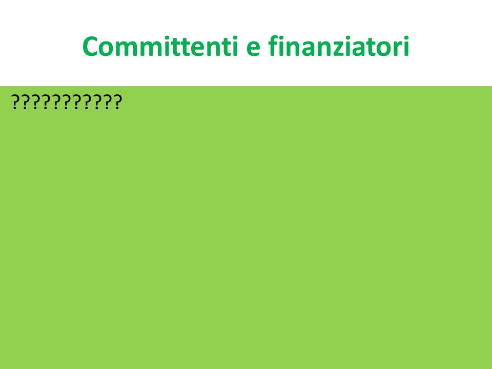 Committenti e finanziatori ???????????