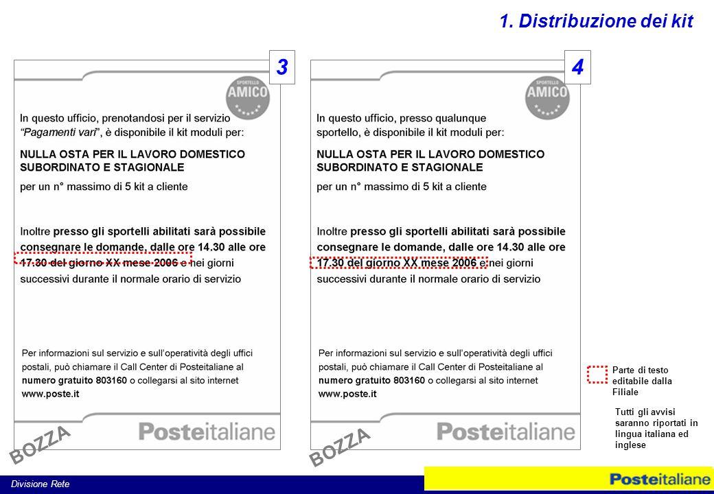 Divisione Rete 34 Parte di testo editabile dalla Filiale Tutti gli avvisi saranno riportati in lingua italiana ed inglese 1.