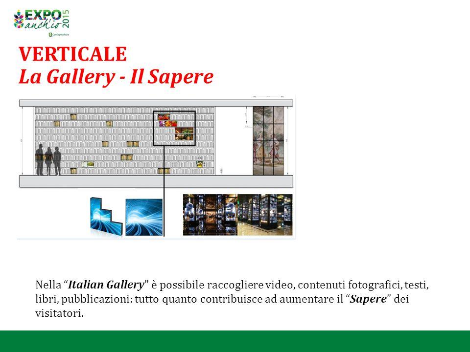 """VERTICALE La Gallery - Il Sapere Nella """"Italian Gallery"""" è possibile raccogliere video, contenuti fotografici, testi, libri, pubblicazioni: tutto quan"""
