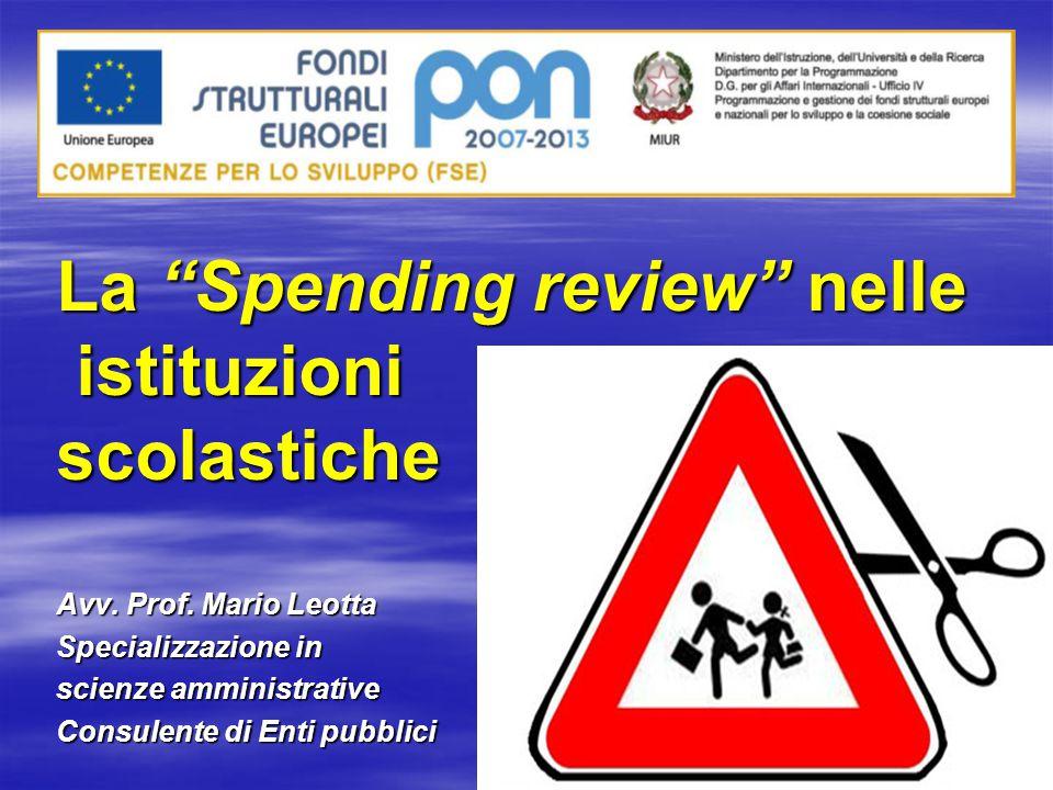 La Spending review nelle istituzioni istituzioniscolastiche Avv.