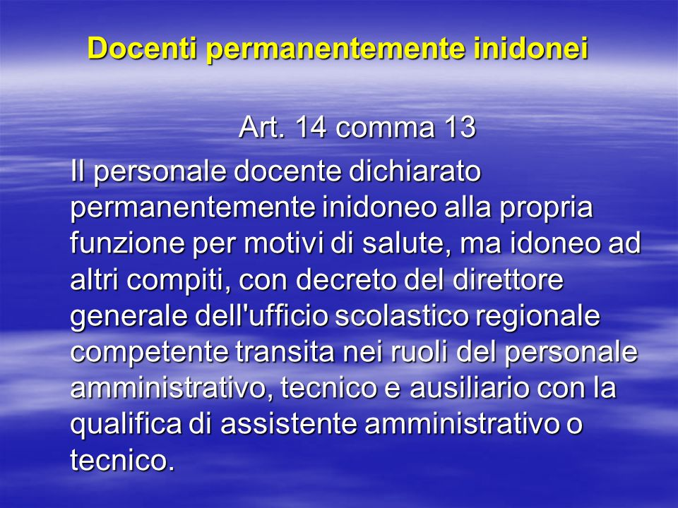 Docenti permanentemente inidonei Art.