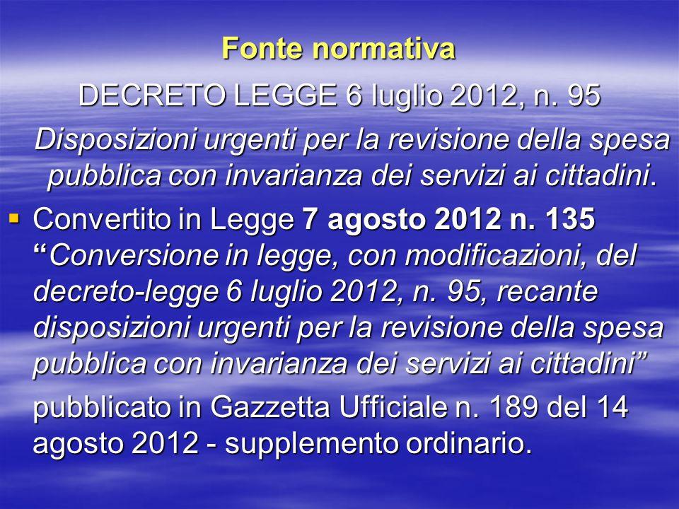 Fonte normativa DECRETO LEGGE 6 luglio 2012, n.