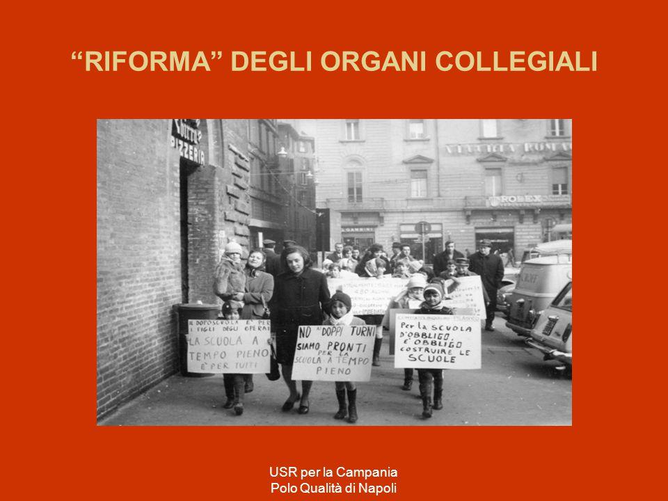 """""""RIFORMA"""" DEGLI ORGANI COLLEGIALI USR per la Campania Polo Qualità di Napoli"""