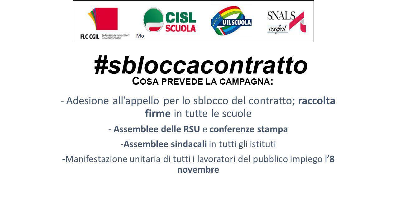 #sbloccacontratto - Adesione all'appello per lo sblocco del contratto; raccolta firme in tutte le scuole - Assemblee delle RSU e conferenze stampa -As