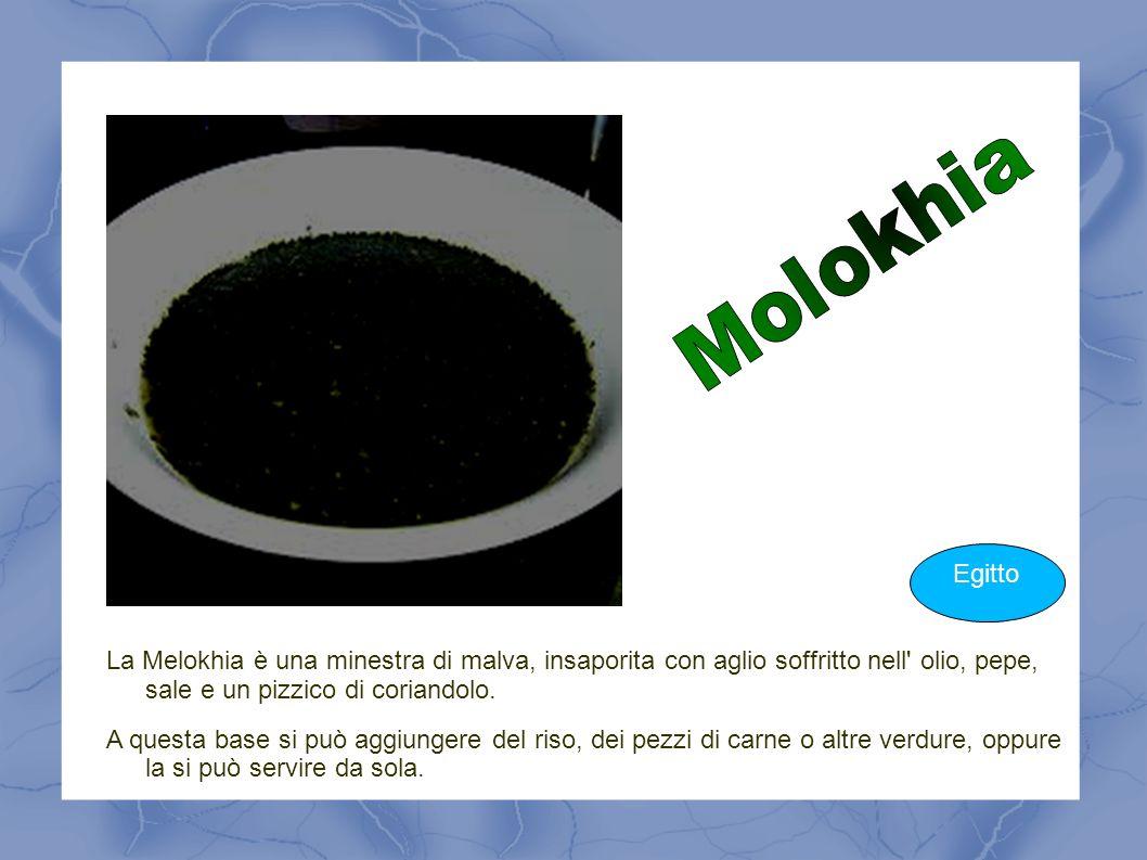 La Melokhia è una minestra di malva, insaporita con aglio soffritto nell' olio, pepe, sale e un pizzico di coriandolo. A questa base si può aggiungere