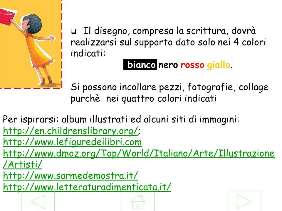 Per ispirarsi: album illustrati ed alcuni siti di immagini: http://en.childrenslibrary.org/; http://www.lefiguredeilibri.com http://en.childrenslibrar