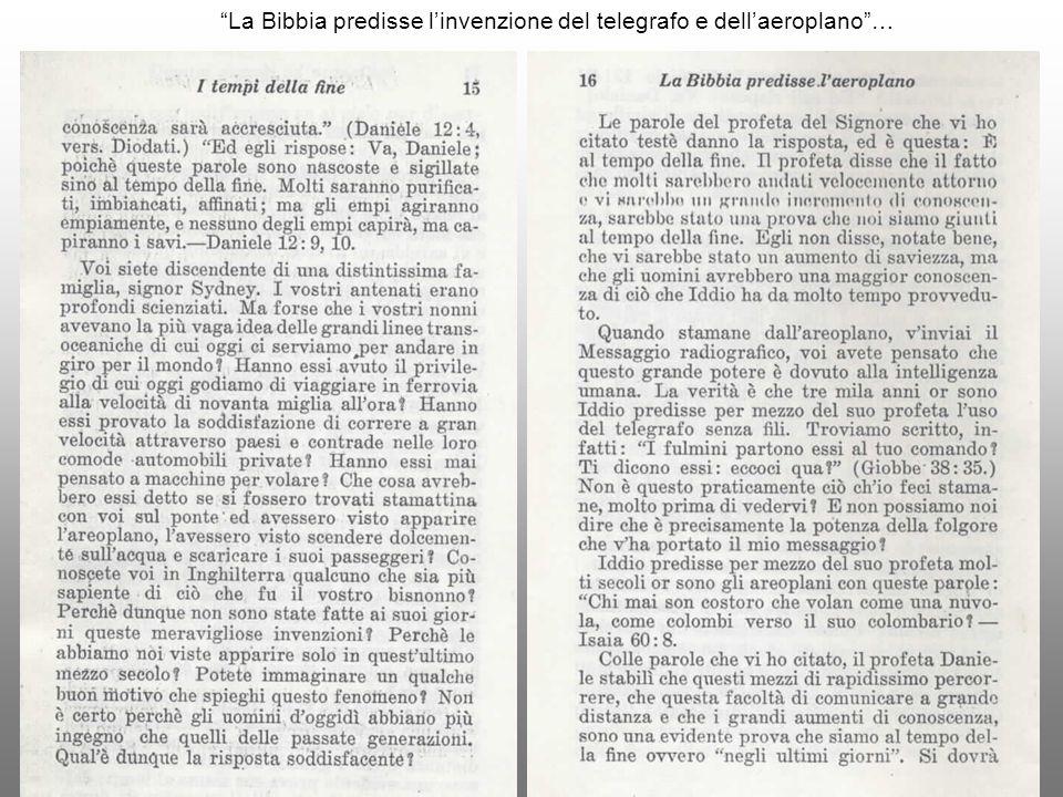 """""""La Bibbia predisse l'invenzione del telegrafo e dell'aeroplano""""…"""