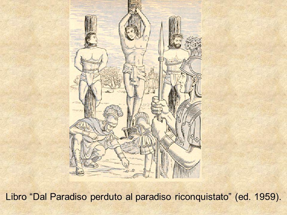 "Libro ""Dal Paradiso perduto al paradiso riconquistato"" (ed. 1959)."
