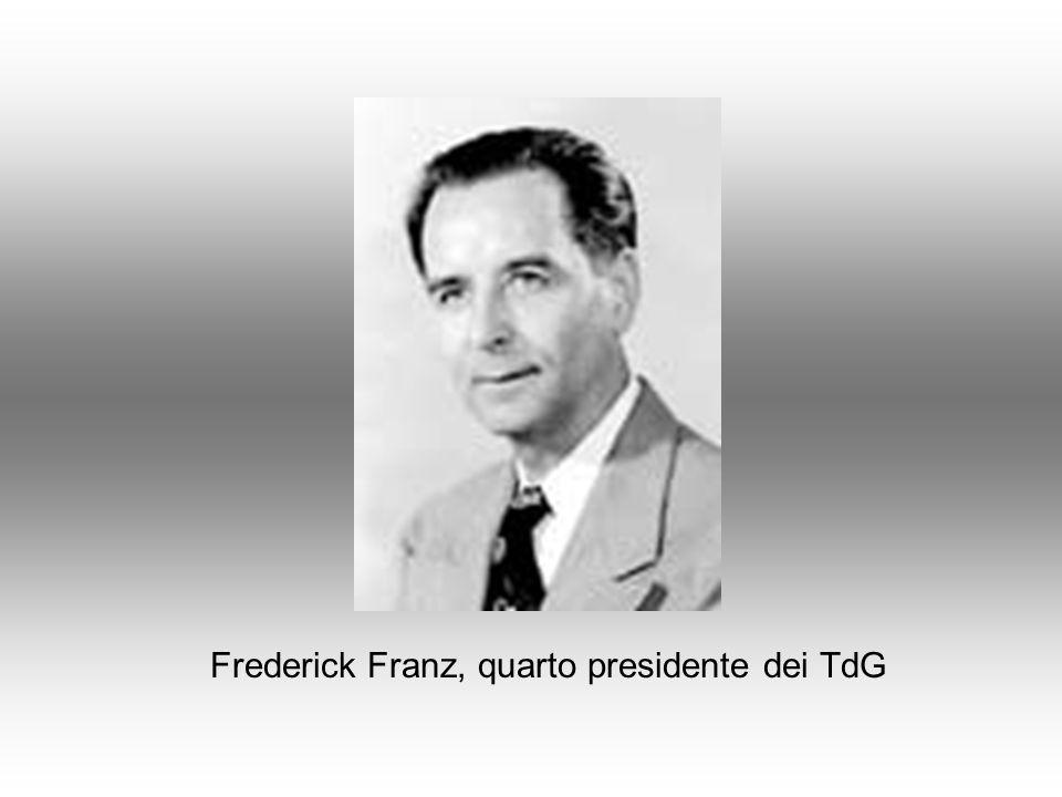 Frederick Franz, quarto presidente dei TdG