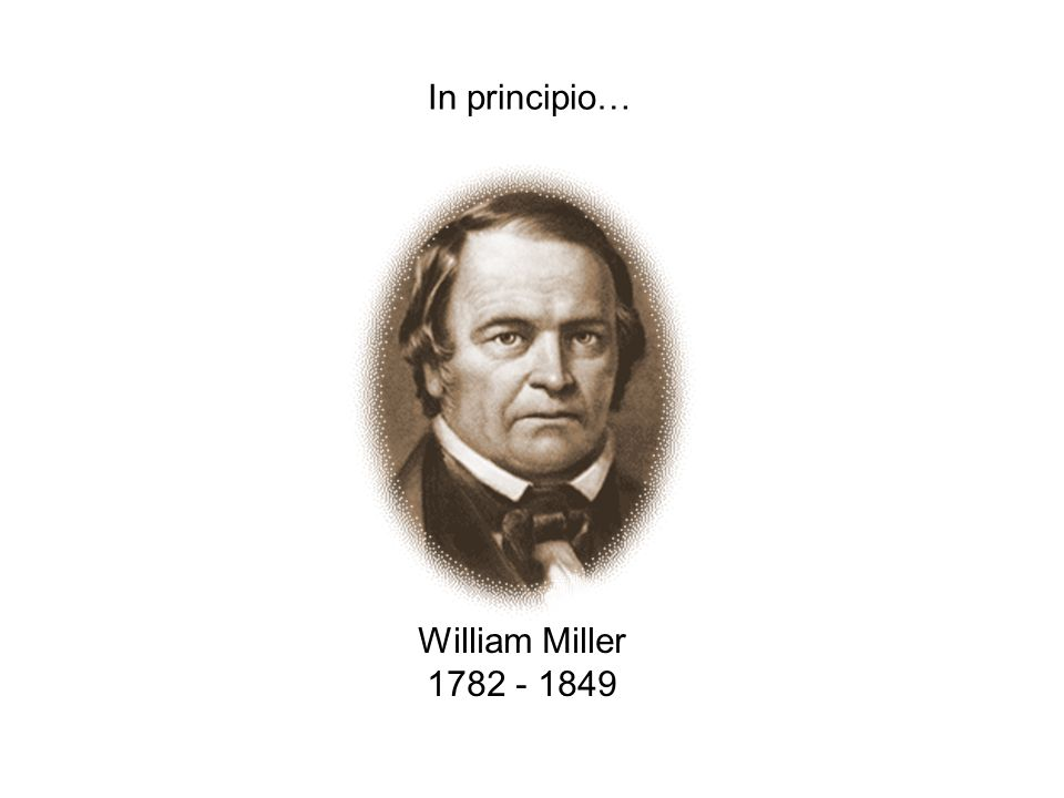 29/03/20154 William Miller 1782 - 1849 In principio…