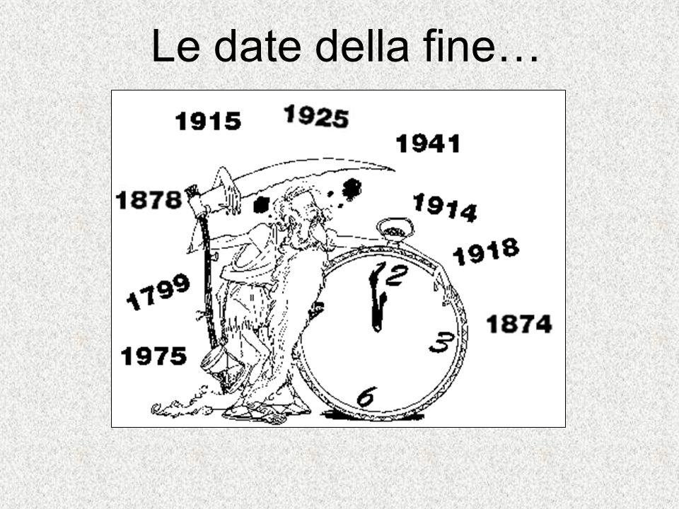 Le date della fine…
