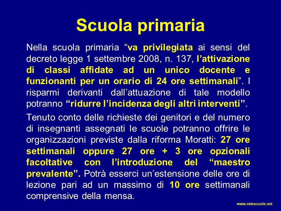 """Scuola primaria Nella scuola primaria """"va privilegiata ai sensi del decreto legge 1 settembre 2008, n. 137, l'attivazione di classi affidate ad un uni"""