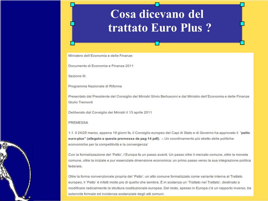 Cosa dicevano del trattato Euro Plus