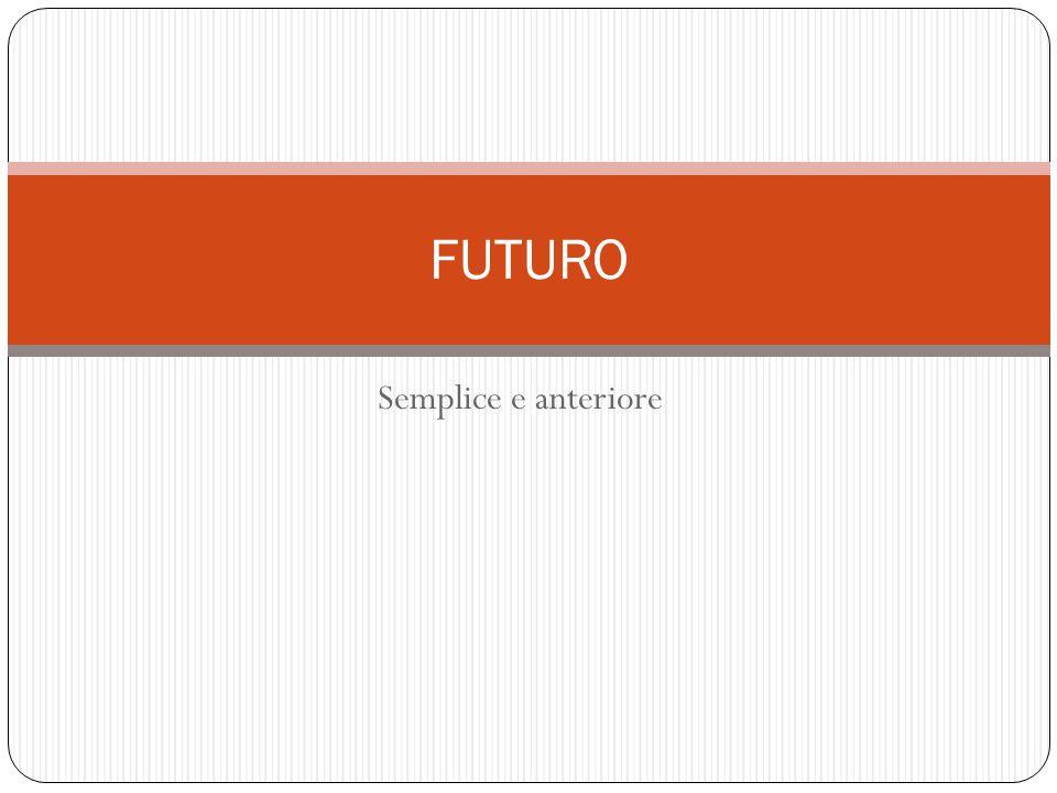 ⇒ il futuro si può usare per dare ordini o consigli, per esempio: Per la prossima interrogazione ti preparerai meglio.