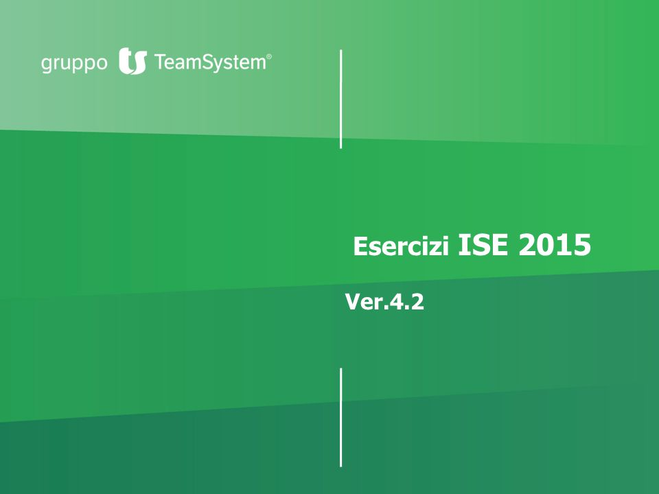 Esercizi ISE 2015 Ver.4.2