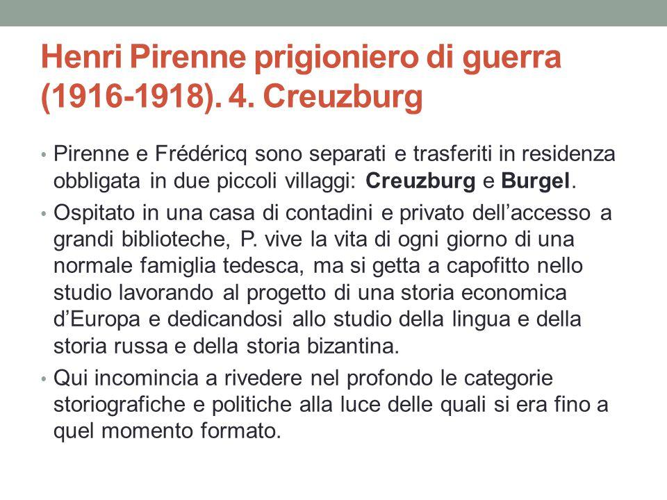 Henri Pirenne prigioniero di guerra (1916-1918). 4. Creuzburg Pirenne e Frédéricq sono separati e trasferiti in residenza obbligata in due piccoli vil