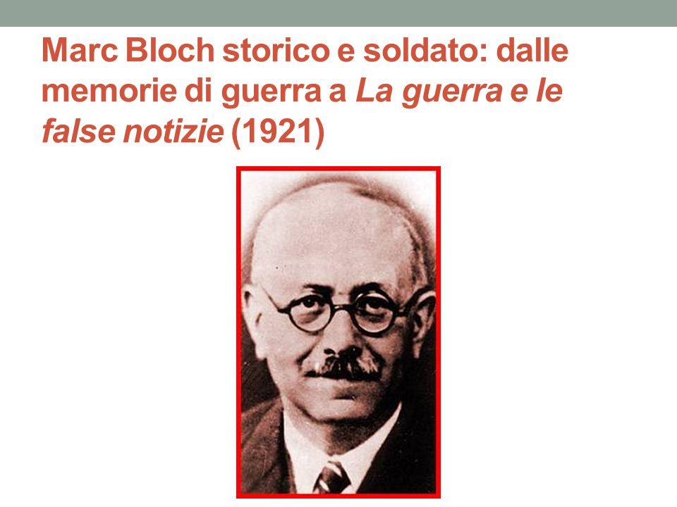 Marc Bloch storico e soldato: dalle memorie di guerra a La guerra e le false notizie (1921)