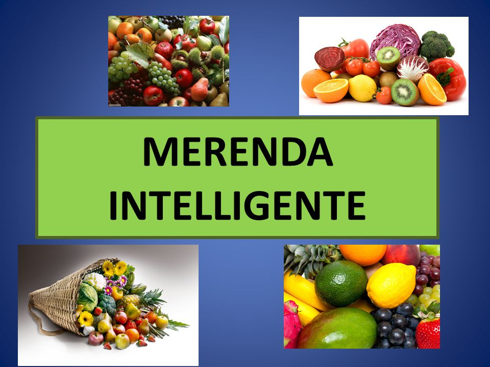 MERENDA INTELLIGENTE