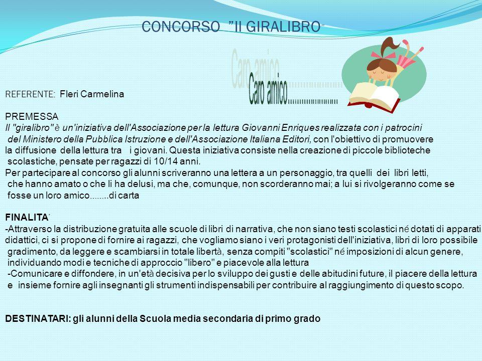 """CONCORSO """"Il GIRALIBRO """" REFERENTE: Fleri Carmelina PREMESSA Il"""