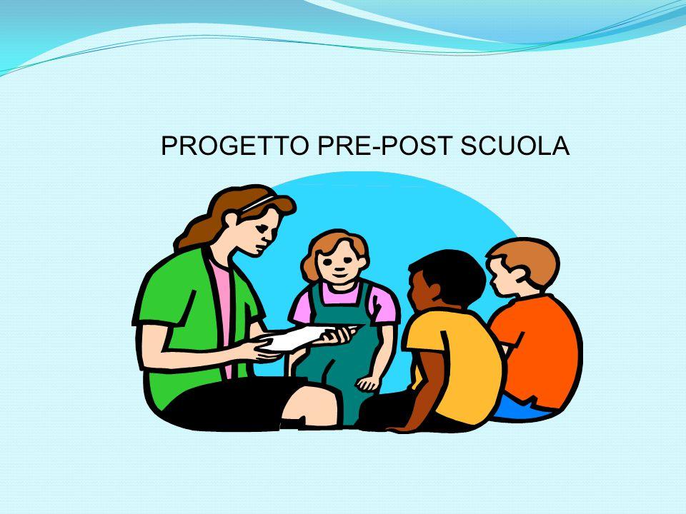 PROGETTO PRE-POST SCUOLA
