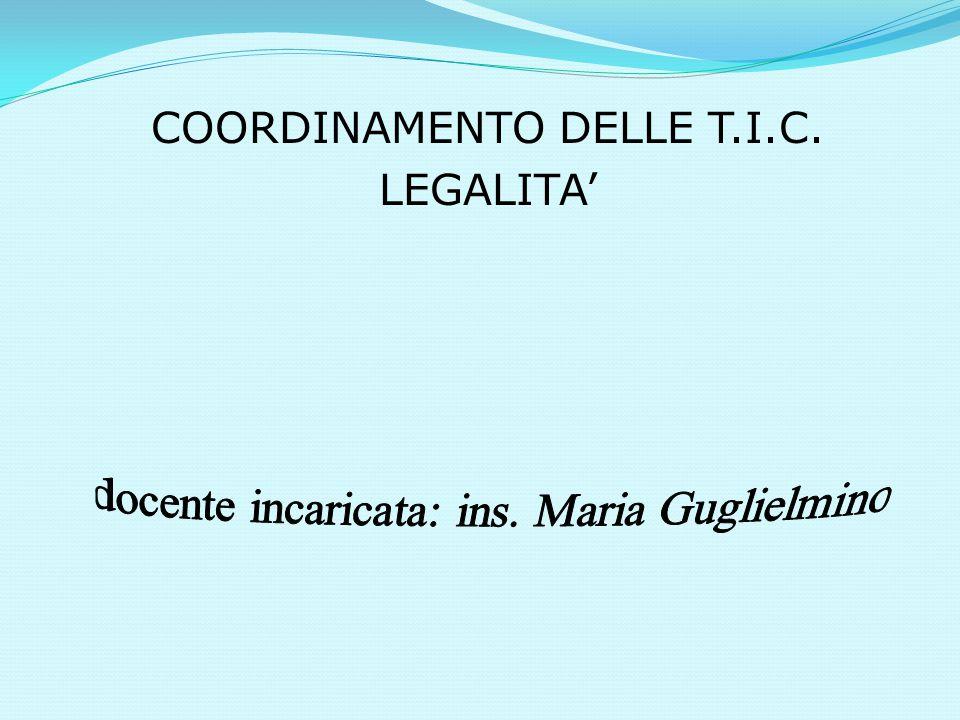 COORDINAMENTO DELLE T.I.C. LEGALITA'