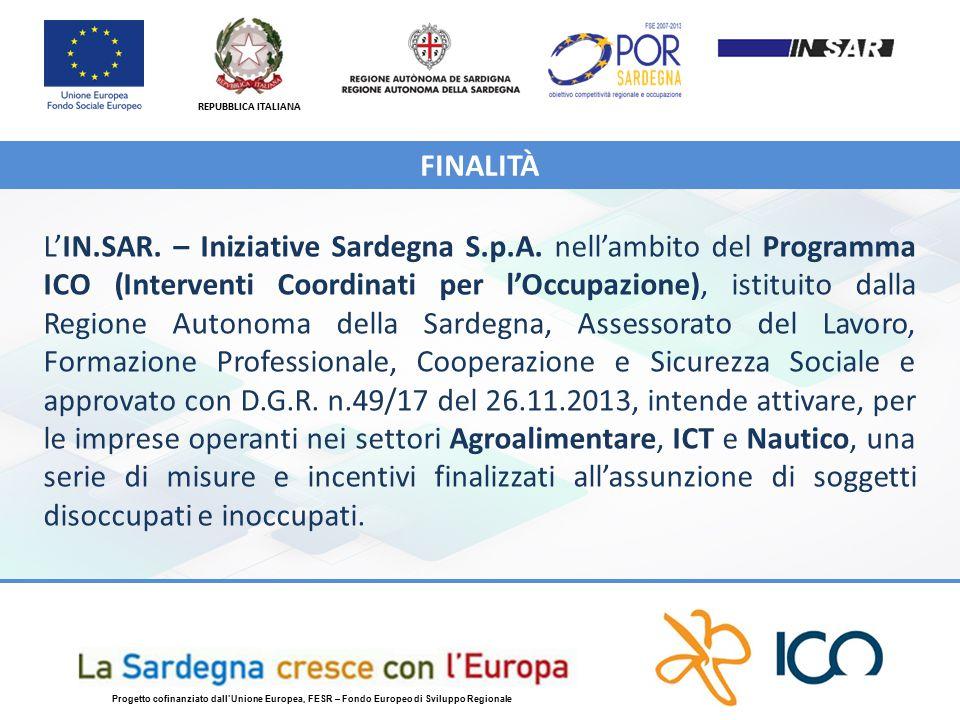REPUBBLICA ITALIANA Progetto cofinanziato dall'Unione Europea, FESR – Fondo Europeo di Sviluppo Regionale L'IN.SAR.